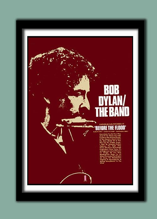 Bob Dylan The Band 1974 Before The Flood Promo Poster Large A2 40x60 Cms Print Bob Dylan Poster Bob Dylan Before The Flood