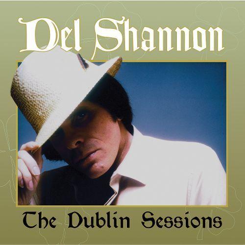 Dublin Sessions Lp Vinyl Products Del Shannon Lp Vinyl Dublin