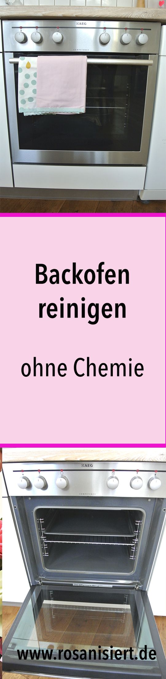 backofen reinigen ohne chemie so wird dein ofen strahlend sauber putzen pinterest. Black Bedroom Furniture Sets. Home Design Ideas