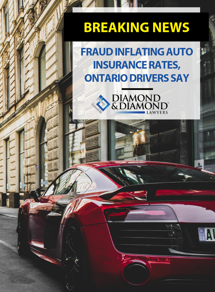Fraud Inflating Auto Insurance Rates Ontario Drivers Say Car