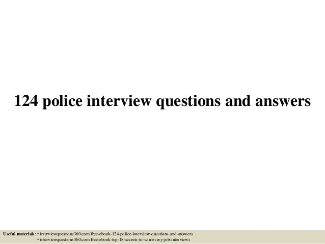 124 police interview questions and answers pdf police officer 124 police interview questions and answers pdf fandeluxe Choice Image