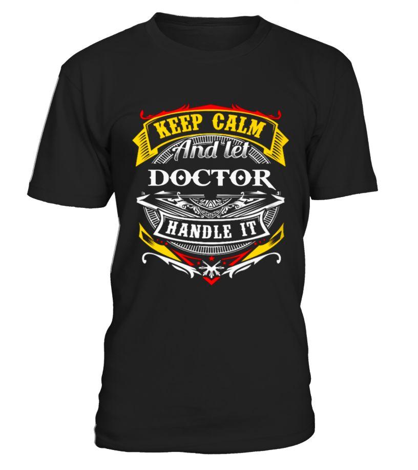 DOCTOR  #Doctor#tshirt#tee#gift#holiday#art#design#designer#tshirtformen#tshirtforwomen#besttshirt#funnytshirt#age#names#happy#family#birthday#image#photo#ideas#DoctorKit#DoctorAphra#DoctorStrage#DoctorAccessories#DoctorBarbie#DoctorCoat#DoctorDreadful#DoctorEasy#DoctorFate#DoctorFigurine
