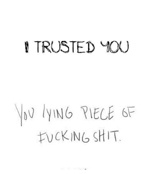 Tumblr True Quoteslyrics Broken Trust Broken Quotes Trust