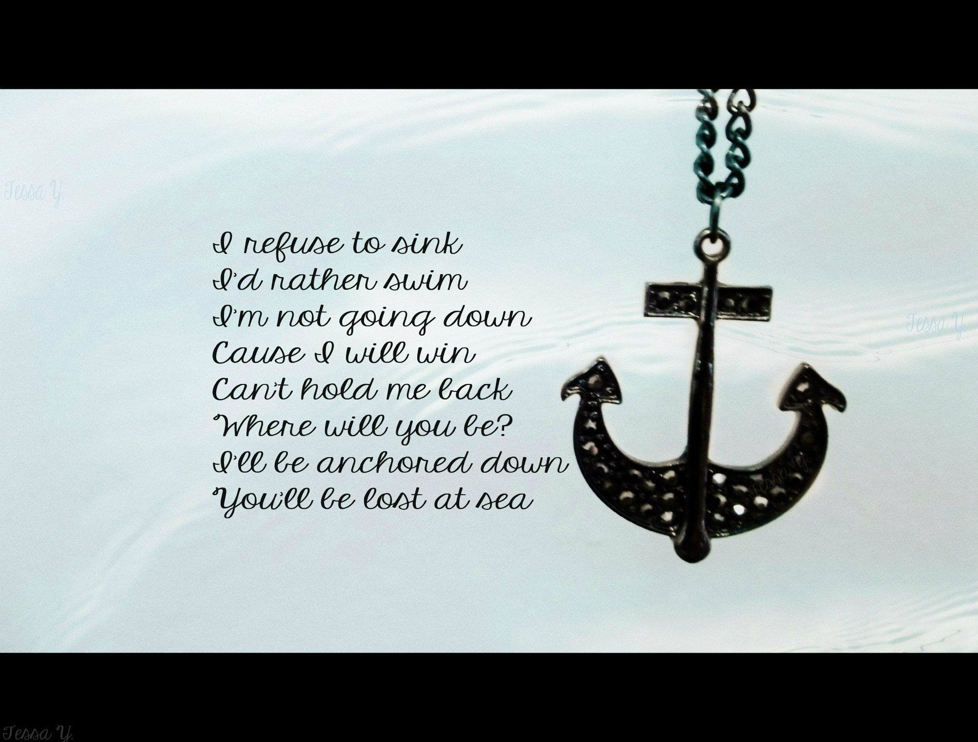 Anchor Love Quotes Botdf Quote  Refuse To Sink  Anchor Quote  Botdf Lyrics
