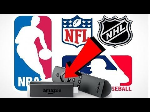 Watch Free Live Sports on Amazon FireStick NFL, NBA, MLB