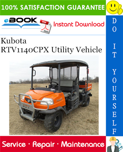kubota rtv 1140 cpx wiring diagram kubota rtv1140cpx utility vehicle service repair manual this is  kubota rtv1140cpx utility vehicle