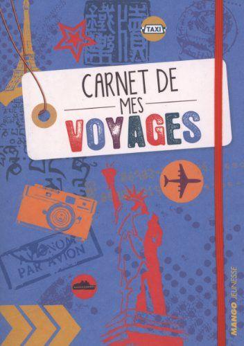 un carnet de voyage pour les enfants mode d 39 emploi enfants voyage voyage enfant et carnet. Black Bedroom Furniture Sets. Home Design Ideas