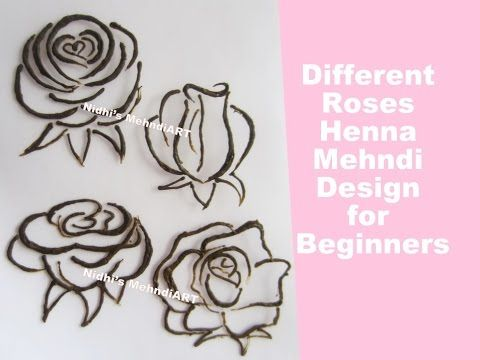 30 How To Draw Different Style Roses Design With Henna Mehndi Cone Tutorial For Beginners Youtube Rose Mehndi Designs Flower Henna Beginner Henna Designs