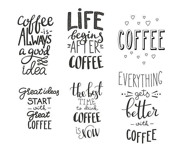 Best Coffee Quotes Illustrations Royalty Free Vector Graphics Clip Art Istock Coffee Typography Coffee Quotes Vector Quotes