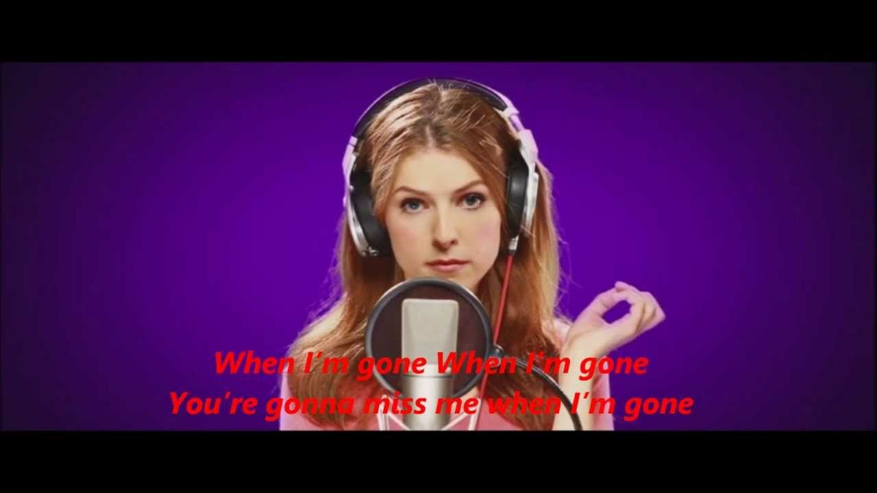 Anna Kendrick Cups When Im Gone Radio Version Pitch Perfect Full Hd Lyrics Pitch Perfect Popular Music Videos Cup Song