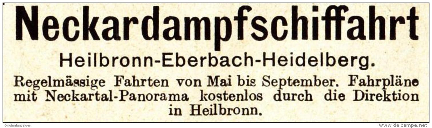 Original-Werbung / Anzeige 1913 - NECKARDAMPFSCHIFFAHRT / HEILBRONN - EBERBACH - HEIDELBERG - ca. 60 x 20 mm