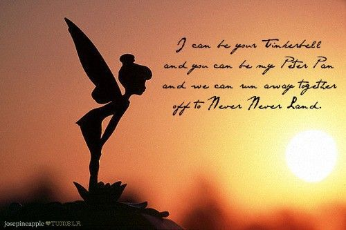 I can be your tinkerbell and you can be my peter pan and we can life is not always perfect life quotes quotes girly cute disney tinkerbell disney cartoons voltagebd