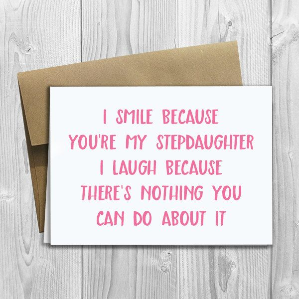PRINTED I Smile Because Youre My Stepdaughter 5x7 Greeting Card