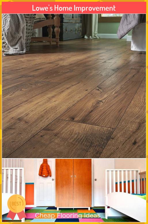 Lowe S Home Improvement Lowe S Home Improvement In 2020 Home Improvement Lowes Home Improvements Cheap Flooring