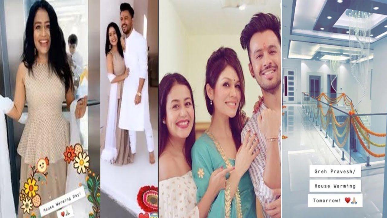 Neha Kakkar Moved To Her New House For Her Wedding Ceremony With Family Bollywood Actors Celebrities Neha Kakkar