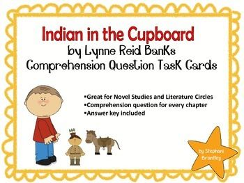 The Indian In The Cupboard Comprehension And Vocabulary Task Cards Vocabulary Task Cards Indian In The Cupboard Teaching Literature