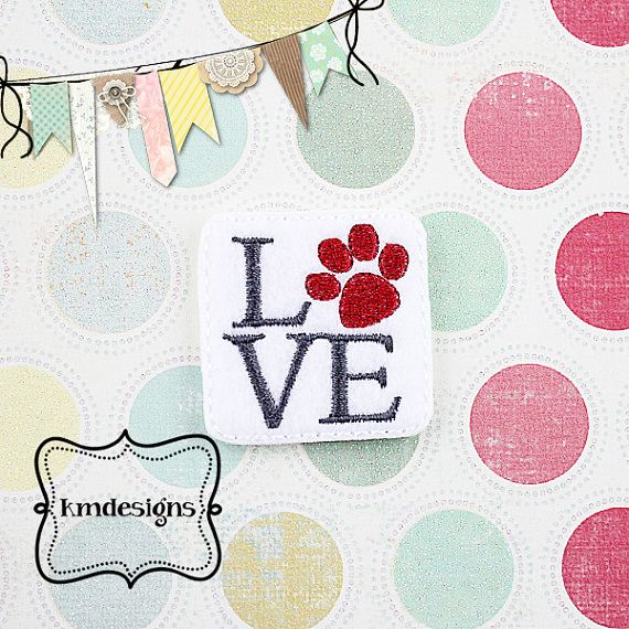 Love Pet feltie ITH Embroidery design From Miss Meggie Designs