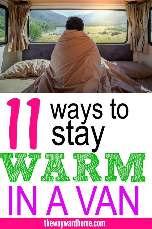 Campervan Heating 11 Hacks to Staying Warm this Winter is part of Campervan life - Wondering how to stay warm this winter in a campervan  Check out these 11 campervan heating hacks to keep you toasty