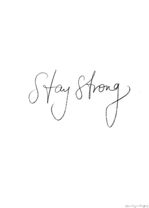 Stay Strong Strength Coolandconfident D A R K