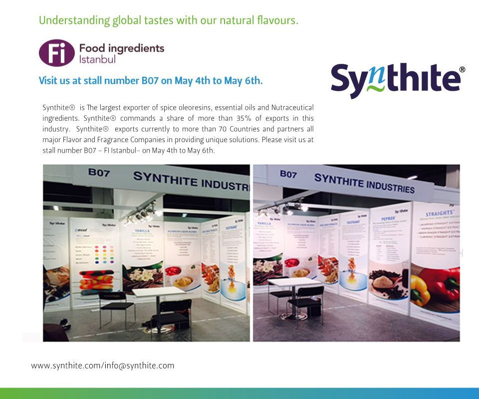 #FiIstanbul   has started!  Visit us at stall number B07 on May 4th to May 6th.  Synthite® is The largest exporter of spice #oleoresinss, essential oils and Nutraceutical #ingredients. Synthite® commands a share of more than 35% of exports in this industry. Synthite® exports currently to more than 70 Countries and partners all major #Flavor and #Fragrance Companies in providing unique solutions. Please visit us at stall number B07 – FiIstanbul- on May 4th to May 6th.