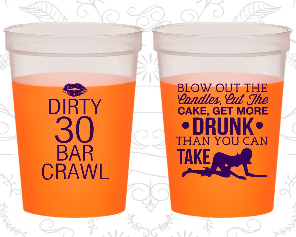 30th Birthday Mood Cups Dirty 30 Dirty Thirty Stripper Birthday