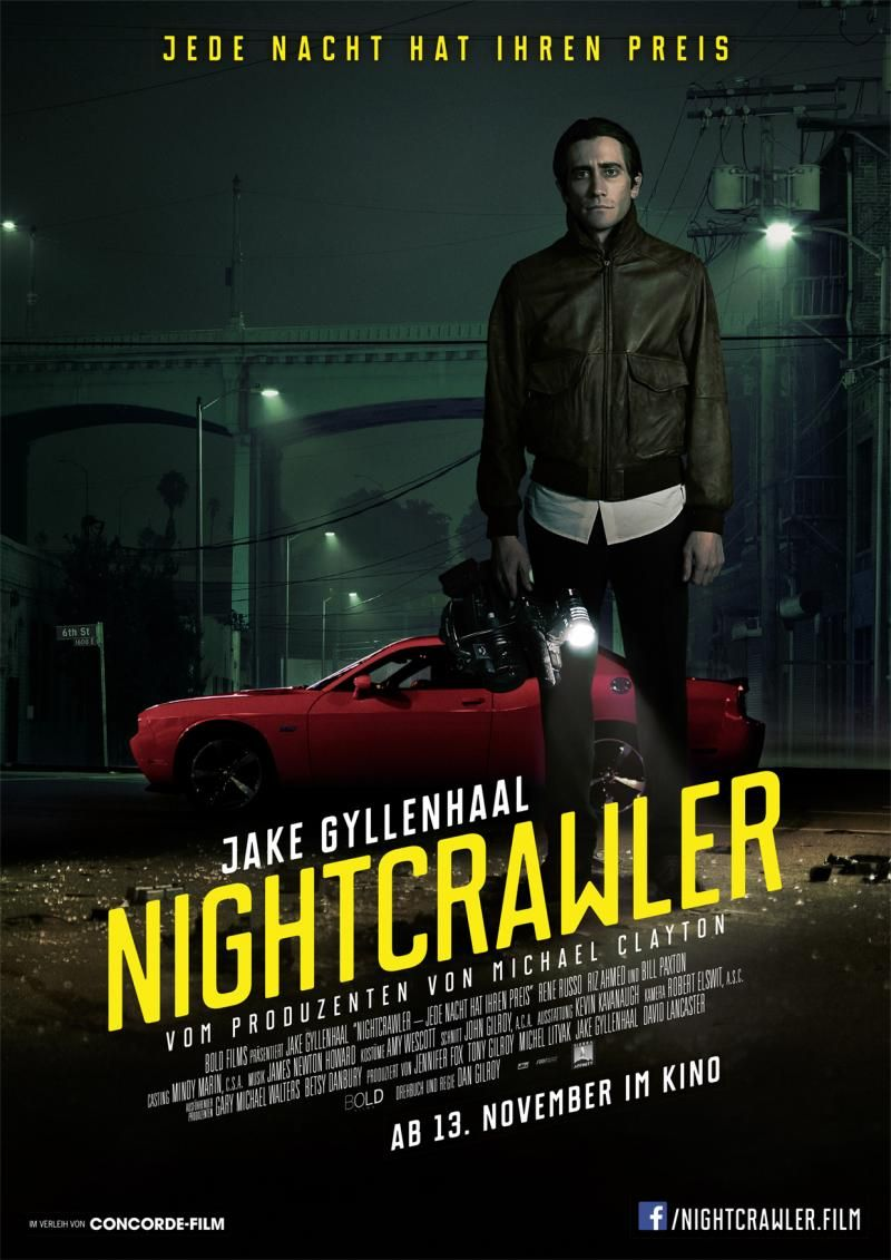 Nightcrawler Best Psychological Thriller Movies Thriller Movies Psychological Thriller Movies