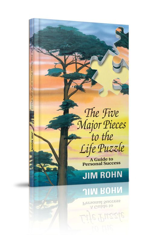 The Five Major Pieces to the Life Puzzle ( Hardcover ) by Jim Rohn  http://www.jimrohn.com/index.php?main_page=product_info=9_id=852=success-media  YourSuccessStore  http://www.yoursuccessstore.com/?refid=success-media