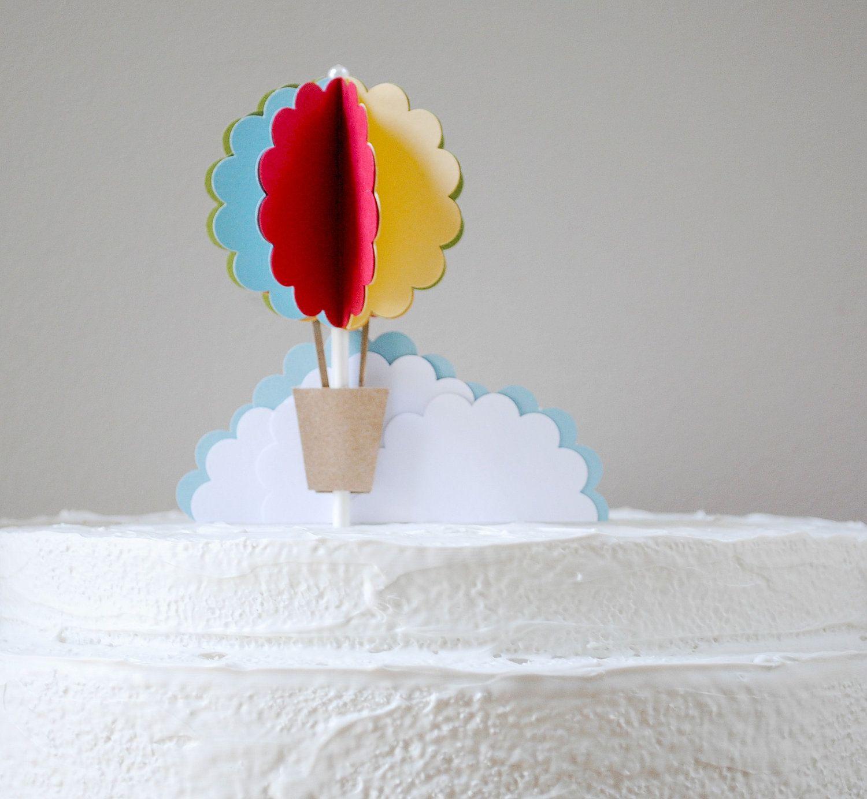 Hot air balloon cake topper.   LA\'s First Birthday Bash!   Pinterest ...