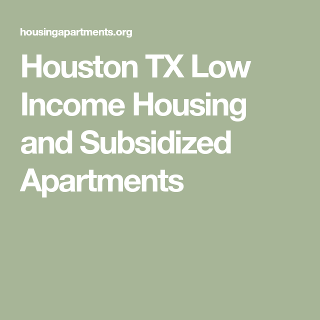 Houston TX Low Income Housing And Subsidized Apartments