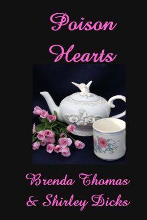 23 March 2013 : Poison Hearts by Brenda Thomas and Shirley Dicks   http://www.dailyfreebooks.com/bookinfo.php?book=aHR0cDovL3d3dy5hbWF6b24uY29tL2dwL3Byb2R1Y3QvQjAwODBZMzMyVS8/dGFnPWRhaWx5ZmItMjA=
