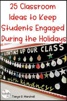 Classroom Ideas to Keep Students Engaged During the Holidays | The Butterfly Teacher