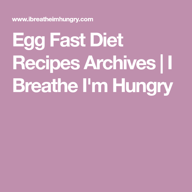 Egg Fast Diet Recipes Archives | I Breathe I'm Hungry
