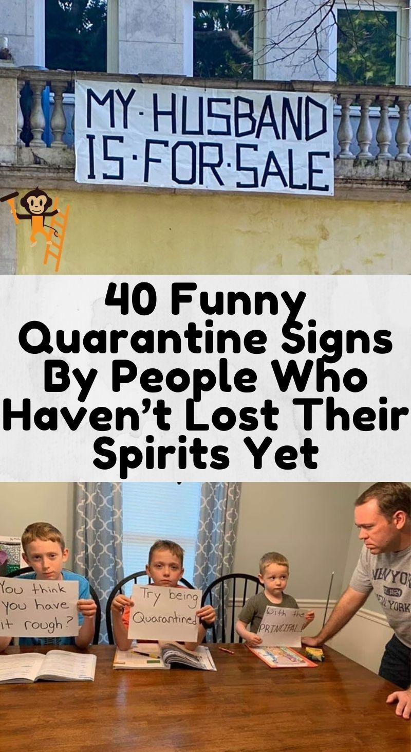 40 Funny Quarantine Signs By People Who Haven't Lo