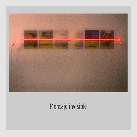 Mensaje invisible. YENY CASANUEVA Y ALEJANDRO GONZÁLEZ. PROYECTO PROCESUAL ART.