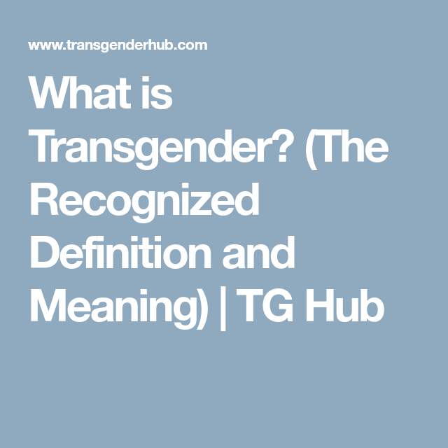 from Camdyn what is the meaning for transgender