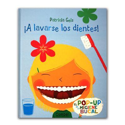 A Lavarse Los Dientes Patricia Geis Cuentos De Dinosaurios Cuentos Educacion Infantil