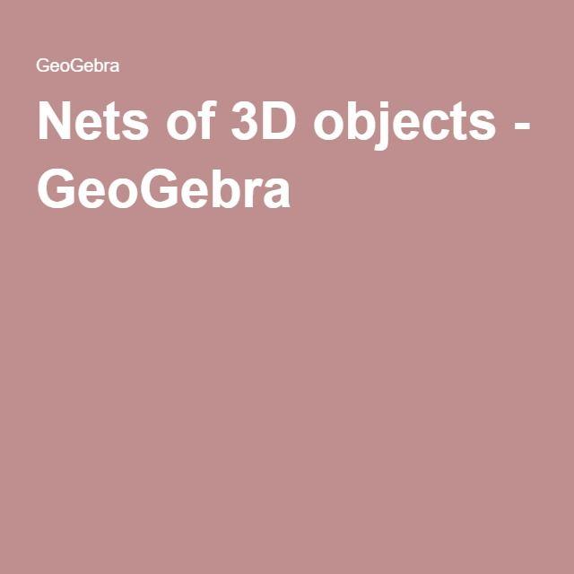 Nets of 3D objects - GeoGebra | Space / Geometry | Cube, Objects, Space