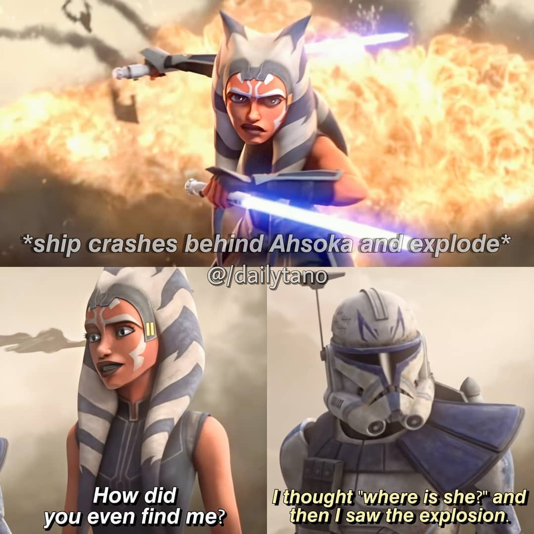 Ahsoka Tano Dailytano Auf Instagram I M So Sorry For This One But The Text Fits So Good For This Scen Funny Star Wars Memes Star Wars Jokes Star Wars
