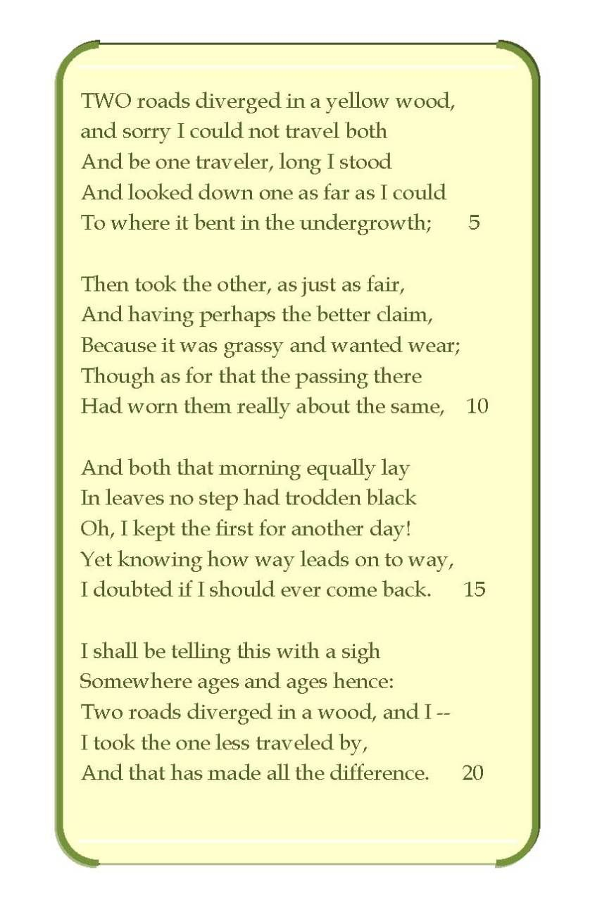 robert frost the road not taken essay ccss aligned socratic  recycling recycling our life and poem the road not taken throughout the poem the author emphasizes