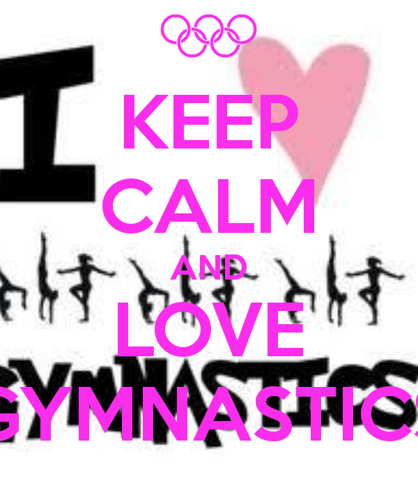 KEEP CALM AND LOVE Gymnastics WallpaperGymnastics