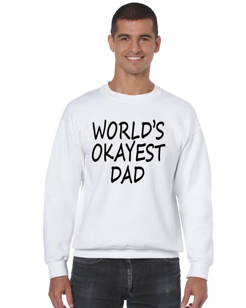 World's OKayest dad fathers day men sweatshirt great family daddy love OK father long sleeve shirt #fathersday #dad #longsleeve #sweatshirt #family