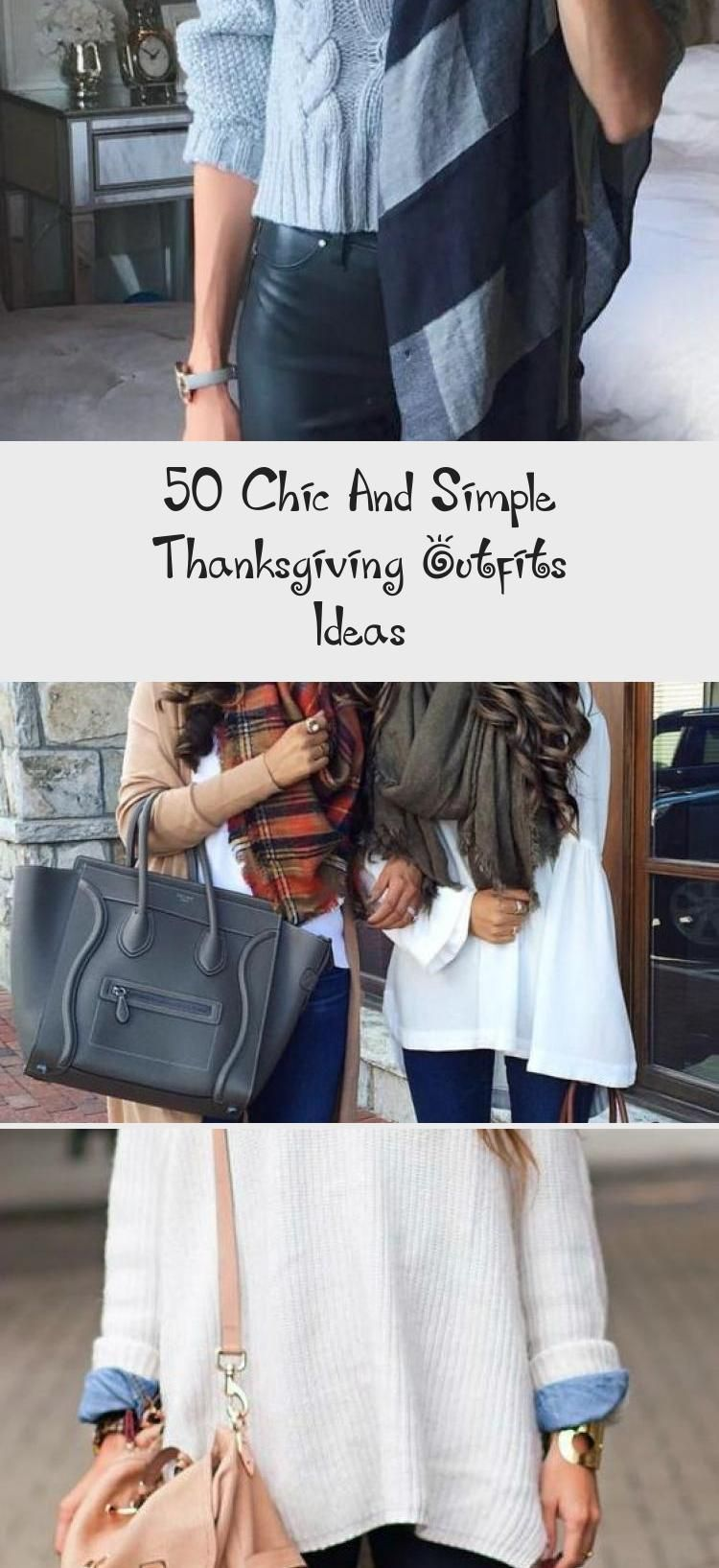50 Chic And Simple Thanksgiving Outfits Ideas - Fashion #thanksgivingoutfit