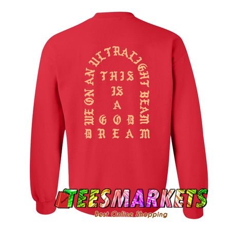 This Is A Good Dream Sweatshirt Back