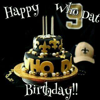 New Orleans Saints Happy Who Dat Birthday