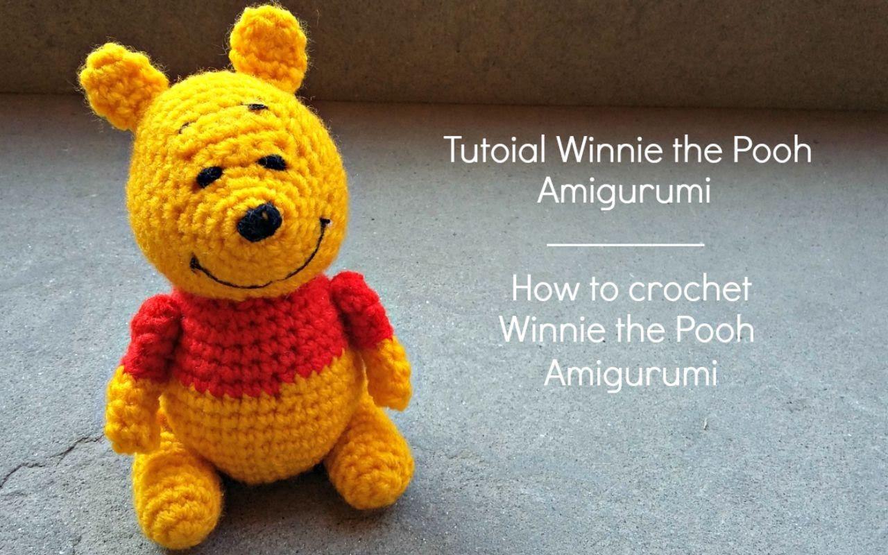 Tutorial Winnie the Pooh Amigurumi | How to crochet Winnie the Pooh ...