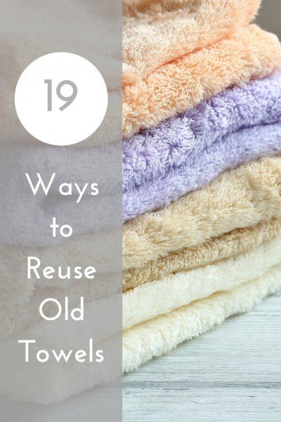 19 Ways To Reuse Old Towels With Images Old Towels Recycled