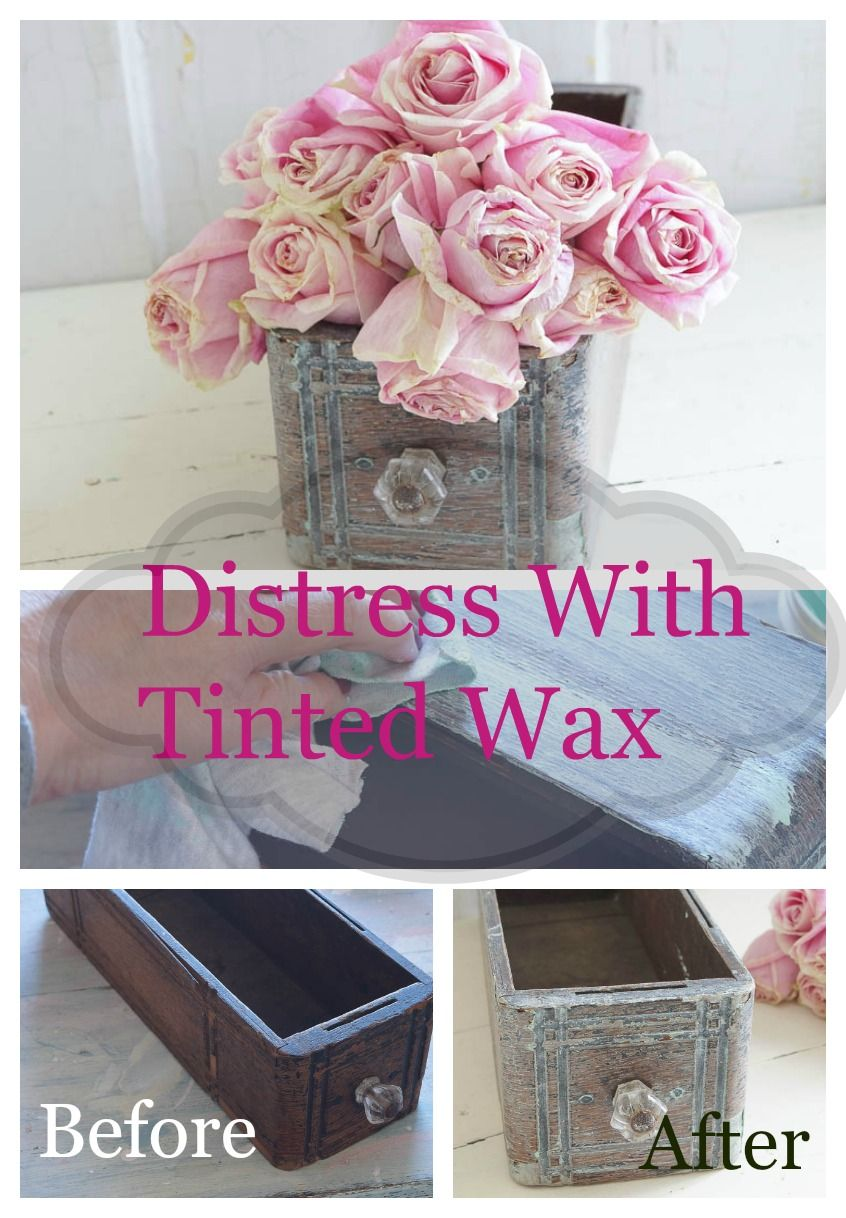 Distressing With Tinted Wax Diy Furniture Paint