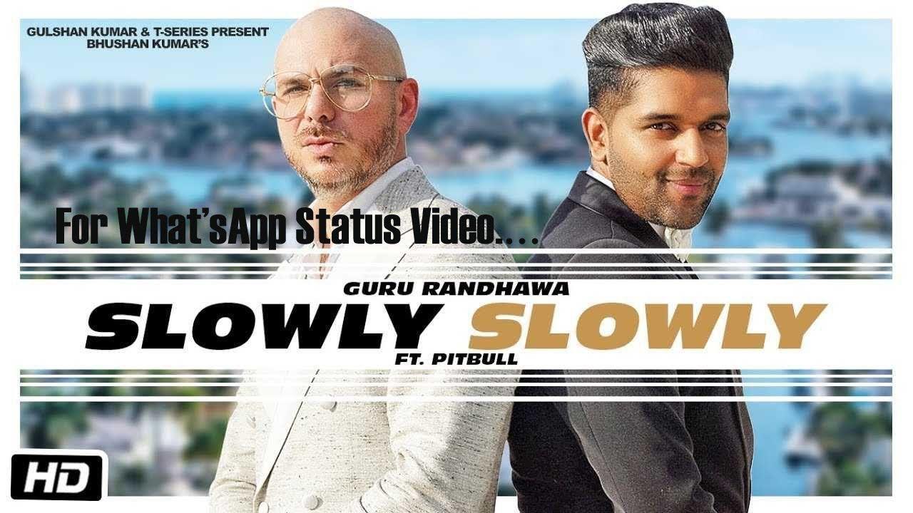 Slowly Slowly Guru Randhawa Ft Pitbull Bhushan Kumar Dj Shadow Blackout Vee Dj Moneywillz Dj Shadow Slowly Slowly Pitbull Lyrics