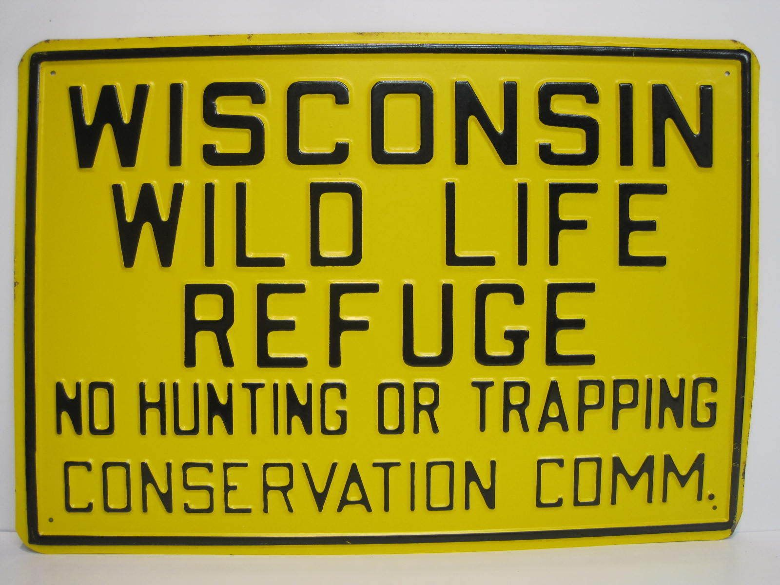 Nos New Old Stock Wisconsin Wild Life Refuge Sign Conservation ...