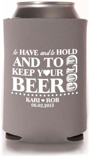 Beer Koozies For Favors At The Reception Wedding 06 28 2017 Pinterest Favours And